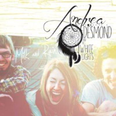 AndreaDesmond-MilkandRain-EP