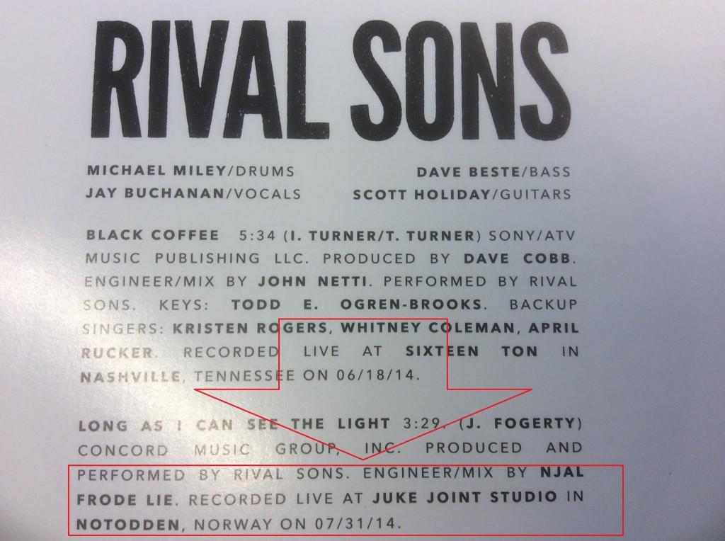Fra inner-sleeve, VinylSingle, Rival Sons, Record Store Day utgivelsen 2015. Min markering det i rødt...